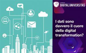 Dati cuore della digital transformation